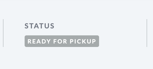 Shows image of the Ready   for pickup status