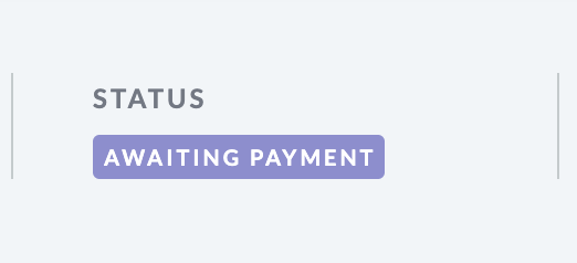 Shows image of the Awaiting   payment status