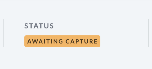 Shows image of the Awaiting   Capture status